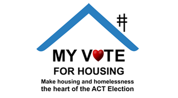 My Vote for Housing: Make Housing the Heart of the ACT Election